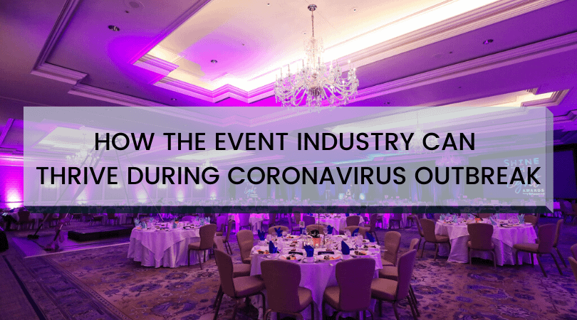 The Event Industry During Coronavirus Outbreak