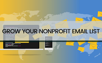 4 Tactics to Grow Your NonProfit Email List