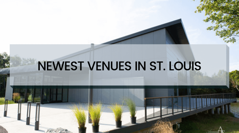 Newest Venues in St. Louis
